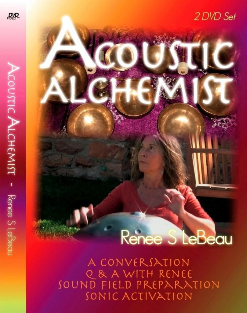 Acoustic Alchemist DVD - Renee S Lebeau