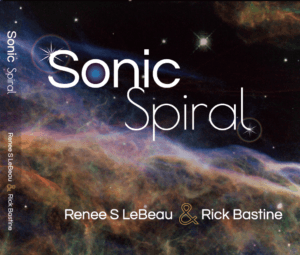 Renee LeBeau,Vibrational Sound Artist, Sonic Spiral cd